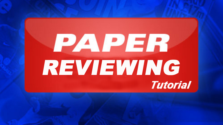 Paper Reviewing Tutorial